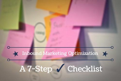 A 7-Step Inbound Marketing Website Optimization Checklist