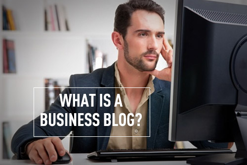 What Exactly is a Business Blog? A Beginner's Guide