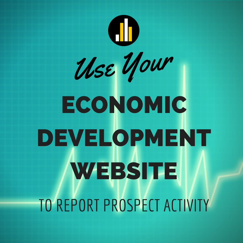 How To Use Your Economic Development Website to Report on Prospect Activity