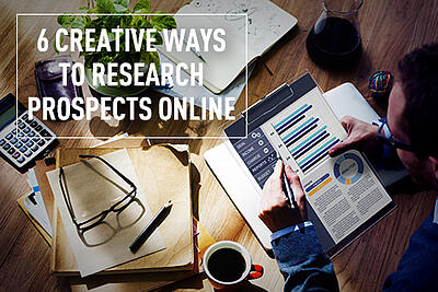 6 Creative Ways to Research Prospects Online