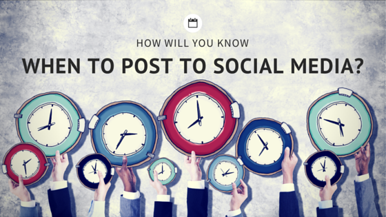How Will You Know When to Post on Social Media?