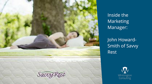 Inside the Marketing Manager: John Howard-Smith of Savvy Rest