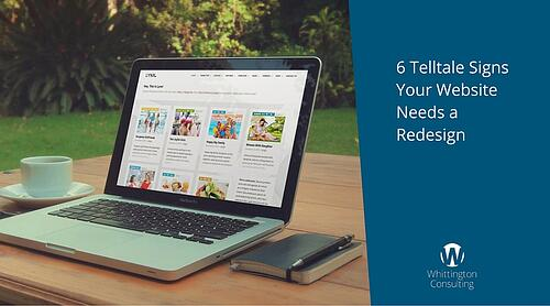 6 Telltale Signs Your Website Needs a Redesign