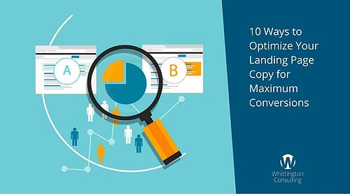 10 Ways to Optimize Your Landing Page Copy for Maximum Conversions