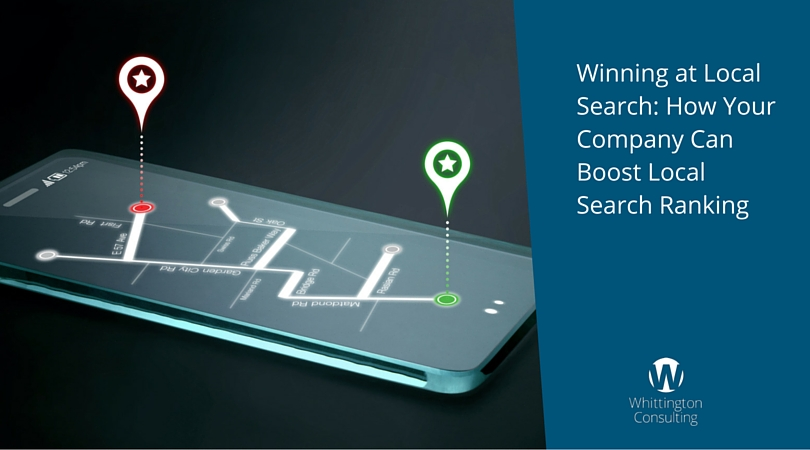 Winning at Local Search: How Your Company Can Boost Local Search Ranking