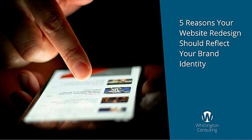 5 Reasons Your Website Redesign Should Reflect Your Brand Identity