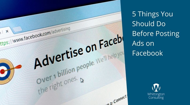 5 Things You Should Do Before Posting Ads on Facebook
