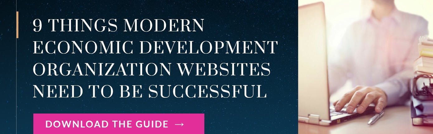 Free Guide: 9 Things Modern Economic Development Organization Websites Need to be Successful