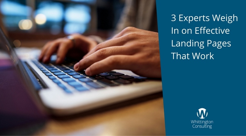 3 Experts Weigh In on Effective Landing Pages That Work