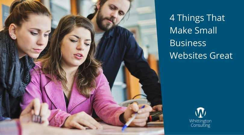 4 Things That Make Small Business Websites Great