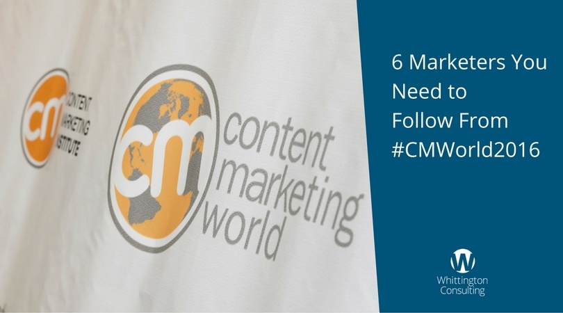 6 Marketers You Need to Follow From #CMWorld2016