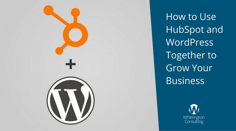 How to Use HubSpot and WordPress Together to Grow Your Business