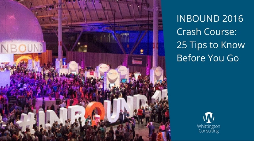 INBOUND 2016 Crash Course: 25 Tips to Know Before You Go