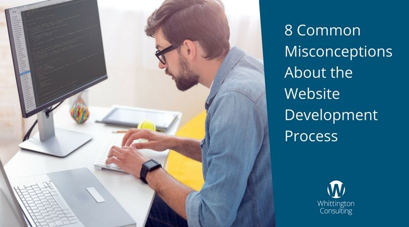 8 Common Misconceptions About the Website Development Process