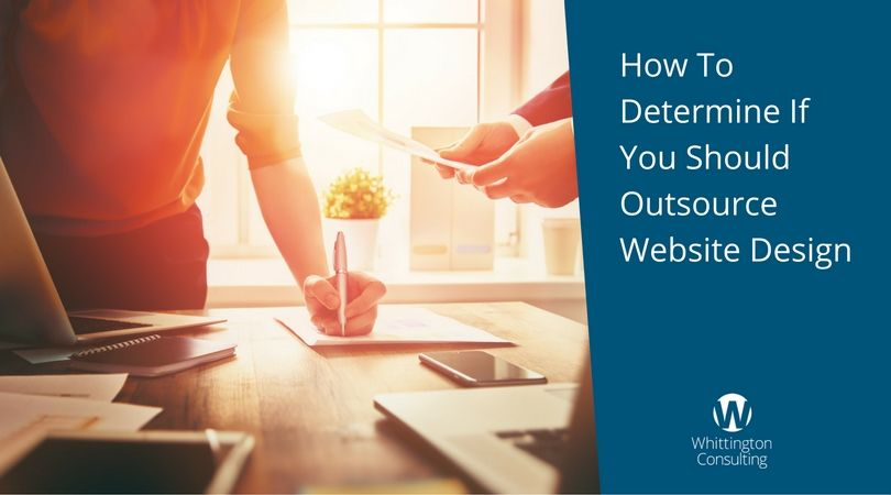 How To Determine If You Should Outsource Website Design