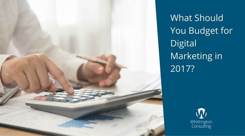 What Should You Budget for Digital Marketing in 2017?